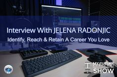 """My Future Business Show Interview With JELENA RADONJIC #WhatWork #JelenaRadonjic  Hi, and welcome to the show!  On today's My Future Business Show I have the pleasure of spending time with award-winning Career and Leadership Development Coach Jelena Radonjic, talking about how she helps professionals identify, reach and retain careers they love through her business """"What Work"""".  For context, Jelena has more than 25 years international recruitment and educational management experience, has… On Today, Public Relations, Insight, How To Become, Interview, This Book, Book 1, Future, State University"""