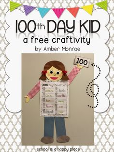 School Is a Happy Place: Let's Celebrate the Day! (Fun Freebies and Ideas) 100th Day Of School Crafts, 100 Days Of School, School Holidays, First Day Of School, School Stuff, 1st Grade Activities, Kindergarten Activities, Preschool Crafts, Preschool Activities