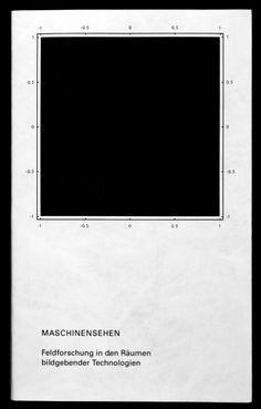 MASCHINENSEHEN. Feldforschung in den Räumen bildgebender Technologien