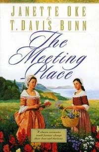 Love this Series by Janette Oke - Song of Acadia Series Book 1 The Meeting Place another great read!