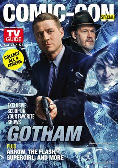 Arrow, The Flash, Supergirl, Gotham Featured On TV Guide Comic-Con Covers Gotham Comics, Gotham Tv, Gotham Girls, Gotham Season 2, Cory Michael Smith, Batman Love, 2015 Tv, Marvel E Dc, Dc Movies