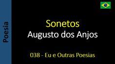 Augusto dos Anjos - 038 - Sonetos