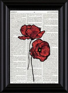 Red Poppies Vintage Dictionary Page Book Art. An original drawing that is printed onto the antique page. This vintage dictionary page has a nice Gouache, Newspaper Art, Dictionary Art, Red Poppies, Dried Flowers, Collage Art, Decoration, Book Art, Art Projects