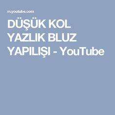 DÜŞÜK KOL YAZLIK BLUZ YAPILIŞI - YouTube