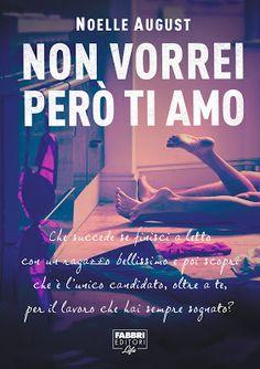 """Leggere Romanticamente e Fantasy: Anteprima """"Non vorrei però ti amo"""" di Noelle Augus..."""