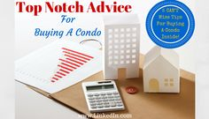 One big misconception in real estate is that buying a condo is the same as buying a single family residence.  There are several decisions that should be made before buying a condo. https://www.linkedin.com/pulse/top-notch-advice-buying-condo-kyle-hiscock