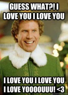 """Here are 40 of the best funny """"I love you"""" memes and cute quotes with puns that will remind you how special your relationship is in hilarious and romantic ways. Funny Stuff, Funny Pics, Elf Funny, Funny Pictures, Funny Things, Funny Gym, Crossfit Funny, Random Stuff, Hilarious Stuff"""