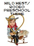 Wild West and Rodeo Theme and Activities for Preschool