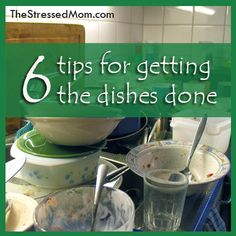 Dirty dishes, get rid of them!