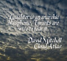 Quote from the novel Cloud Atlas by David Mitchell