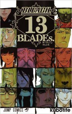 BLEACH 13 BLADEs. (ジャンプコミックス)   久保帯人  本   通販   Amazon