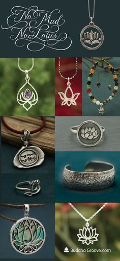 """And through the mud, the lotus flower blooms."" Shop lotus jewelry and other inspirational pieces from Buddha Groove."