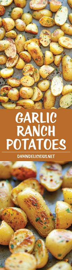 Garlic Ranch Potatoes - The best and easiest way to roast potatoes with garlic…