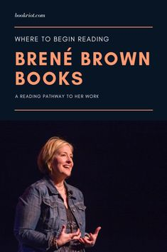 Where to begin reading brene brown books. Dig into these Bréne Brown books for better understanding empathy, shame, and vulnerability. Beginning Reading, Reading Lists, Book Lists, Reading Time, Brene Brown Books, Brene Brown Quotes, I Love Books, Good Books, Books To Read