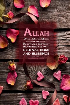 Allah. What a Merciful Master! He rewards temporary inconveniences with eternal bliss and blessings. - Abdul Nasir Jangda More islamic quotes HERE