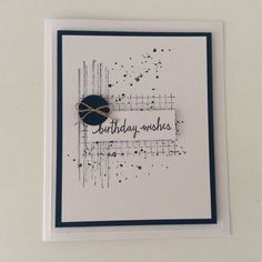 White Base 5 x 6     Blue Matt 4 1/4 x 5 1/4    White Topper 4 x 5     Stamps - SU Grunge and Timeless Textiles    Sentiment  Build a birthday