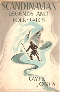Gwyn Jones, Scandinavian Legends and Folk-Tales