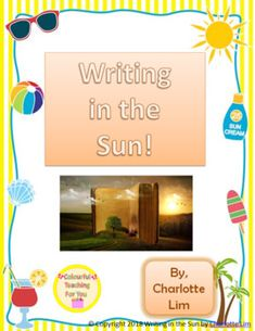 This Writing in the Sun package is a great activity for the summer months when children start to tune out because of the much anticipated summer holidays. There are enough writing activities here to last you at least week if you do one of them a day. Writing Resources, Teaching Strategies, Writing Activities, Teaching Tips, Writing Tips, Teacher Resources, Secondary Resources, Grammar Activities, Teacher Tools