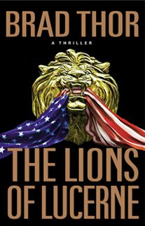 Lion of the Lucerne– 1st book in Scot Harvath Series Brad Thor