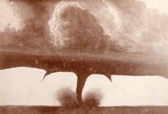 12. The First Tornado Ever Photographed