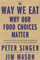 The way we eat : why our food choices matter https://catalog.vsc.edu/cscfind/Record/416271