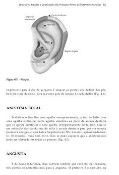 32 Auriculoterapia Figura 4.6 - Garganta. Figura 4.7 - Anestesia bucal. Complementar o tratamento: para dor de garganta, s...