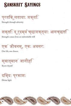 Inspirational Sanskrit sayings from The Henna Sourcebook. Inspirational Sanskrit sayings from The Henna Sourcebook. Mantra Tattoo, Sanskrit Tattoo, Hindi Tattoo, Sanskrit Quotes, Sanskrit Words, Sanskrit Symbols, Sanskrit Mantra, Khmer Tattoo, Thai Tattoo
