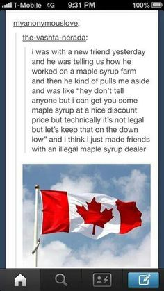Illegal maple syrup dealer, tumblr funny