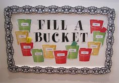 Tommie's Tools: How to fill someone's bucket...
