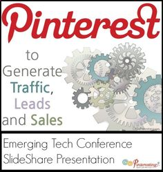 How to Use Pinterest to Generate Traffic, Leads and Sales