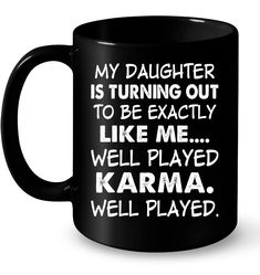 Just a moment. My daughter is turning out to be exactly Funny Mugs Coffee Mugs Unique Coffee Mugs Funny Coffee Mugs Just a moment. My daughter is turning out to be exactly Funny Mugs Coffee Mugs Unique Coffee Mugs Funny Coffee Mugs Funny Coffee Cups, Ceramic Coffee Cups, Unique Coffee Mugs, Funny Mugs, Ceramic Mugs, Alexander Girard, Coffee Mug Quotes, Coffee Humor, Cute Mugs