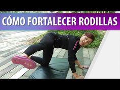 Ejercicios Para Fortalecer Rodillas - YouTube