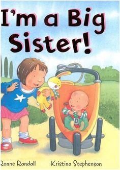 I'm a Big Sister: Ronne & Stephenson Aliannas bedtime story Big Sister Books, New Big Brother, Big Sister Gifts, Waiting For Baby, New Sibling, Daughter Love, Daughters, Bedtime Stories, Book Gifts
