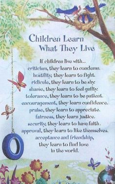 children learn what they live...