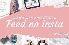 dicas e fotos para o feed do instagram