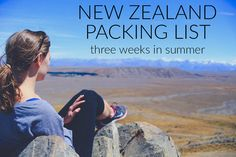 packing list for travel to New Zealand during summer - three weeks on the north and south islands.