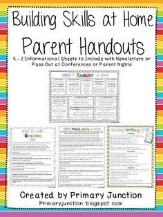 Building Skills at Home Parent Handouts - Free packet that contains  informational handouts aimed at parents of children in grades K-2. Each subject-themed sheet contains tips, ideas, and strategies parents can do at home to build their childs reading, math, spelling, and writing skills.