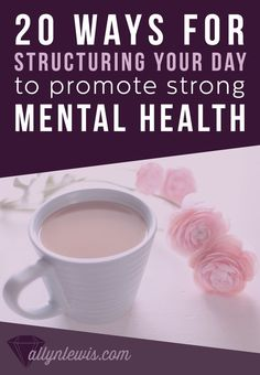 """Getting into a daily routine can benefit your mental health because it creates…"