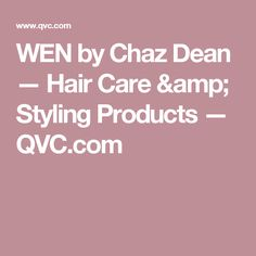 WEN by Chaz Dean — Hair Care & Styling Products — QVC.com