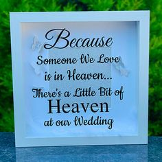 Heaven at our wedding frame - Memorial wedding frame - Someone we love is in heaven frame - Wedding frame - remembrance frame - memory frame by SPGiftsShop on Etsy