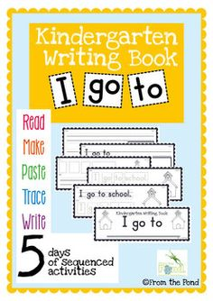 Kindergarten Writing Book - I go to - Read Write Sight Words