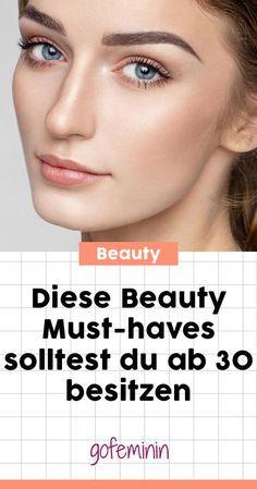 Beauty Retter Diese 5 Produkte Sollte Jede Frau Ab 30 Besitzen