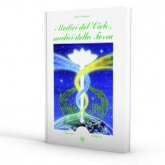 Medici del Cielo, medici della Terra