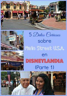 Datos Curiosos sobre Main Street U.S.A en Disneylandia- Disneylandia al Dia