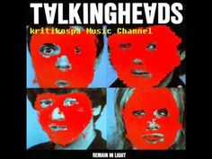 https://www.facebook.com/KritikospaMusicChannel Talking Heads - Remain in Light (1980)  Uploading November 01, 2012 Track Listing 01 00:00 Born Under Punches (The Heat Goes On)   02 05:47 Crosseyed and Painless   03 10:36 The Great Curve 04 17:03 Once in a Lifetime   05 21:26 Houses in Motion  06 26:00 Seen and Not Seen  07 29:25 Li...