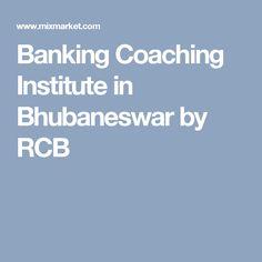 Banking Coaching Institute in Bhubaneswar by RCB