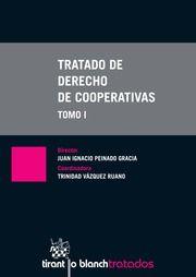 Tratado de derecho de cooperativas / director, Juan Ignacio Peinado Gracia ; coordinadora, Trinidad Vázquez Ruano. 2 vol. (2013)