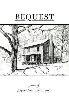 BEQUEST by Joyce Compton Brown PREORDER PURCHASE SHIPS August 14, 2015  BEQUEST by Joyce Compton Brown  $12.49, paper  RESERVE YOUR COPY TODAY
