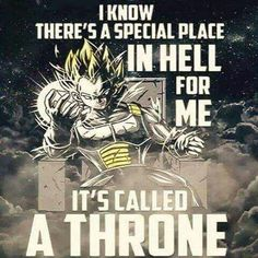 Hail Emperor Vegeta! King of Hell!