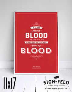 """I can feel his blood inside of me - Seinfeld Poster - Typography - 11x17"""" - Wall Art #Seinfeld #Signfeld #SeinfeldQuotes"""